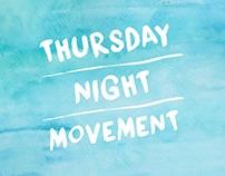 Thursday Night Movement Visuals
