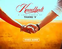 Kaadhali Video Song by Thanu V