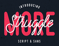 Struggle More - Script & Sans Font