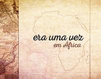 Era uma vez em África