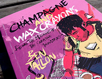 Champagne and Wax Crayons: Book illustration & design