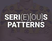 SERI(E)[OU]S PATTERNS | ONGOING PROJECT