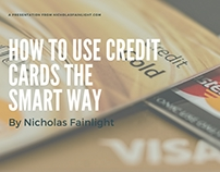 Nicholas Fainlight | Use Credit Cards the Smart Way