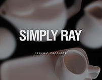 Simply Ray • Ceramic