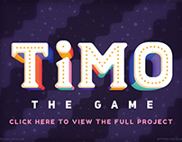 TIMO the Game