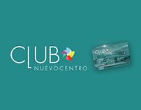 Campaña Radio -Club Nuevo Centro Shopping