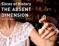 Slices of History - The Absent Dimension