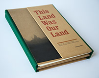 This Land Was Our Land