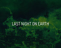 Last Night On Earth - NYE