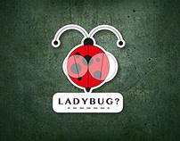 Brand. LadyBug?