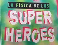 La Fisica De Los Superheroes- Libro