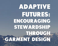 Adaptive Futures: Stewardship through Garment Design