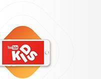 YouTube Kids: UX & UI : 2Days Design Challange