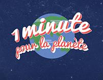 1 Minute pour la Planète
