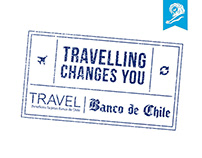 Travelling Changes You - Banco de Chile