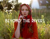 beyond the rivers // poza rzekami