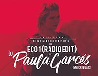 ECO1-Dj Paula Garcés & MikroBeats-VIDEO CLIP