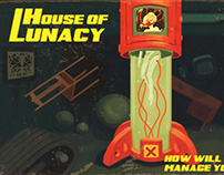 HOUSE OF LUNACY