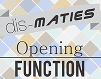 Dis-Maties Opening Function