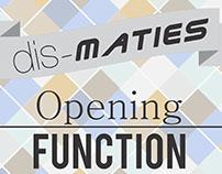 Dis-Maties Opening Function