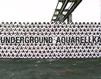 Life goes on?   Underground Aquarellka   2017