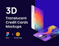 3D Translucent Credit Cards Mockups for Figma