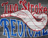 Two Stroke Revival