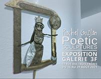 Poetic Sculptures / Exposition à Paris / Galerie 3F