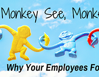 Monkey See, Monkey Do: Why Your Employees Follow You