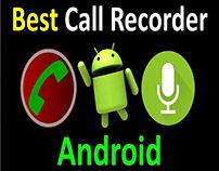 Phần mềm ghi âm cuộc gọi 2 chiều cho Android