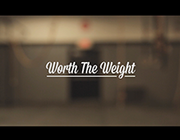 Worth The Weight - Full