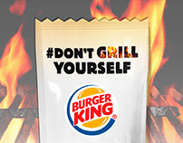 Burger King / #Don't Grill Yourself