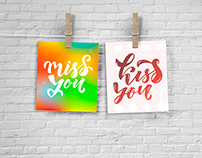 Miss you, kiss you