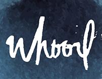 WHOORL