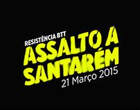 Assalto a Santarém // Btt - Resistência