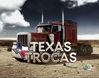 Texas Trocas, TV Show Opening