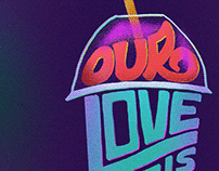 Our Love is God - Speed Art