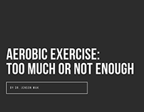 Aerobic Exercise: Too Much or Not Enough