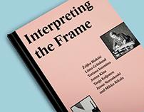 Interpreting the Frame