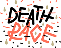DeathRace / Risoprint / 2016