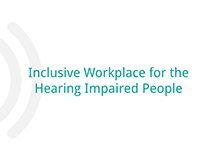 Inclusive Workplace for the Hearing Impaired People