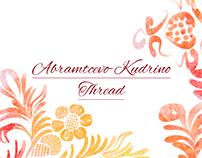 Abramtcevo-Kudrino Thread | Khotkovo
