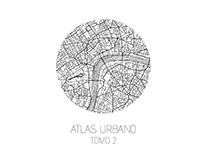 CF_TeoríasUrbanas_ Entrega Final: Atlas Urbano2_201702