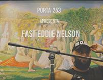 FAST EDDIE NELSON // Entrevista Porta 253