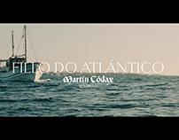 Martín Códax - Fillo do Atlántico