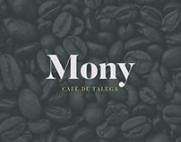 Mony, Café de Talega °Branding°
