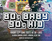 80s Baby 90s Kid Flyer