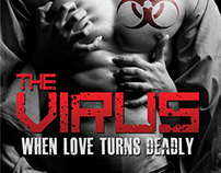 The Virus: When Love Turns Deadly