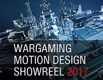Wargaming Motion Design Reel 2017