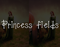 Princess fields
